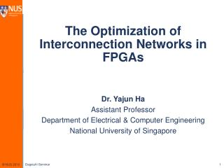 The Optimization of Interconnection Networks in FPGAs