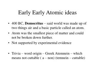 Early Early Atomic ideas