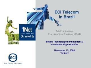 ECI Telecom  in Brazil
