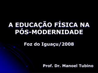 A EDUCA  O F SICA NA P S-MODERNIDADE