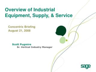 Overview of Industrial Equipment, Supply, & Service