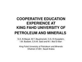 COOPERATIVE EDUCATION EXPERIENCE AT  KING FAHD UNIVERSITY OF PETROLEUM AND MINERALS