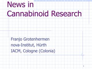 News in  Cannabinoid Research