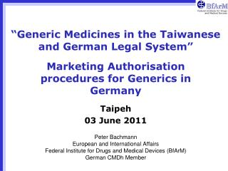 """Generic Medicines in the Taiwanese and German Legal System"""