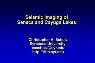 Seismic Imaging of  Seneca and Cayuga Lakes: