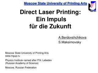 Direct Laser Printing:  Ein Impuls für die Zukunft