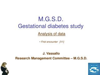 M.G.S.D. Gestational diabetes study