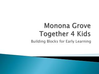 Monona Grove  Together 4 Kids