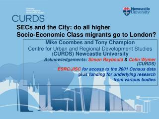 SECs and the City: do all higher  Socio-Economic Class migrants go to London?