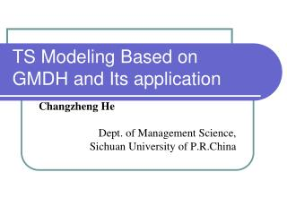 TS Modeling Based on GMDH and Its application