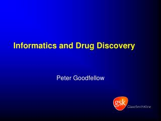 Informatics and Drug Discovery