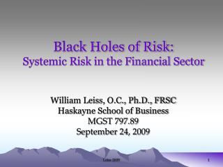Black Holes of Risk: Systemic Risk in the Financial Sector