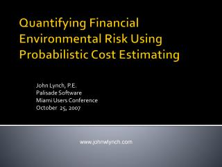 Quantifying Financial Environmental Risk Using Probabilistic Cost Estimating
