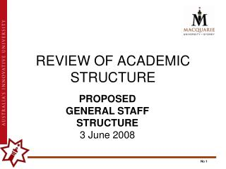 REVIEW OF ACADEMIC STRUCTURE