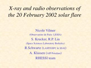 X-ray and radio observations of the 20 February 2002 solar flare