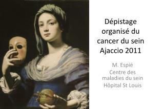 Dépistage organisé du cancer du sein Ajaccio 2011
