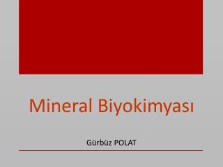 Mineral Biyokimyası