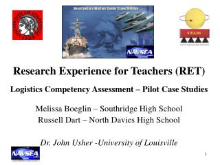 Research Experience for Teachers (RET) Logistics Competency Assessment – Pilot Case Studies