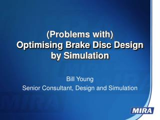 Optimising Brake Disc Design by Simulation