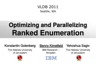 Optimizing and Parallelizing  Ranked Enumeration