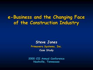 e-Business and the Changing Face of the Construction Industry