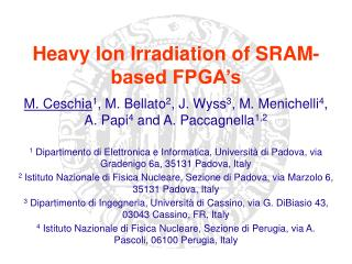 Heavy Ion Irradiation of SRAM-based FPGA's