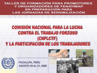 PUCALLPA, PERU AGOSTO 29 AL 31, 2008