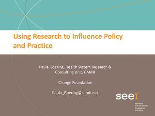 Using Research to Influence Policy  and Practice