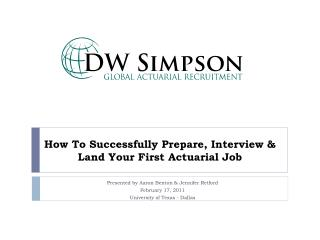 How To Successfully Prepare, Interview & Land Your First Actuarial Job