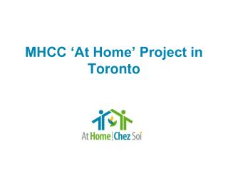 MHCC 'At Home' Project in Toronto