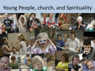 Young People, church, and Spirituality
