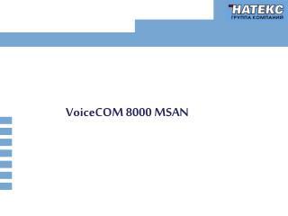 VoiceCOM 8000 MSAN