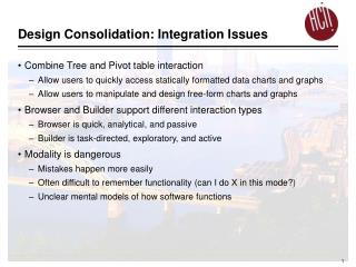Design Consolidation: Integration Issues