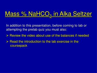 Mass % NaHCO 3  in Alka Seltzer