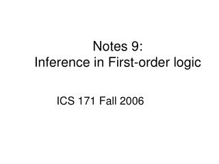 Notes 9: Inference in First-order logic