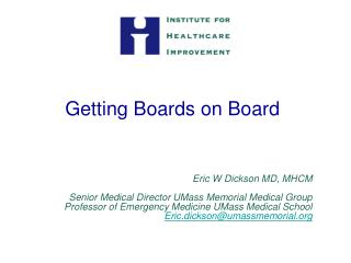 Getting Boards on Board