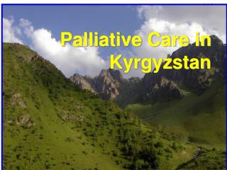 Palliative Care in Kyrgyzstan