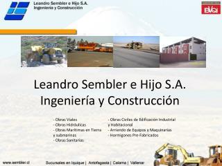 Leandro Sembler e Hijo S.A. Ingenier a y Construcci n