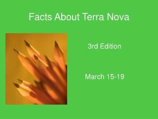 Facts About Terra Nova