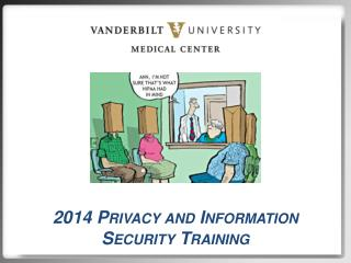 2014 Privacy and Information  Security Training