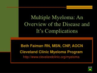 Multiple Myeloma: An Overview of the Disease and It�s Complications