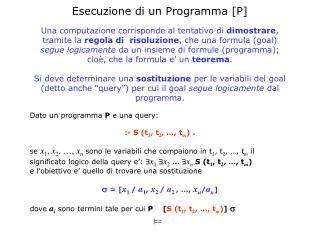 E secuzione di un  P rogramma  [P]