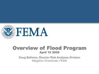 Overview of Flood Program April 10 2008