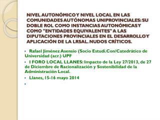 Rafael Jiménez Asensio (Socio Estudi.Con/Catedrático de Universidad (acr.) UPF