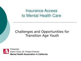 Insurance Access  to Mental Health Care