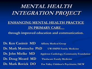 MENTAL HEALTH INTEGRATION PROJECT