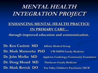 MENTAL HEALTH INTEGRATION PROJECT