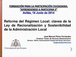 """FORMACIÓN PARA LA PARTICIPACIÓN CIUDADANA: """"APRENDIENDO A PARTICIPAR 2""""  Avilés, 18 Junio de 2014"""