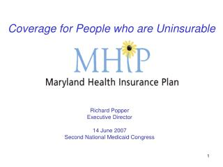 Coverage for People who are Uninsurable