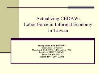 Actualizing CEDAW:  Labor Force in Informal Economy in Taiwan